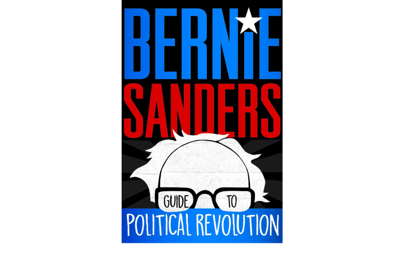 "Book Review: Bernie Sanders' ""Guide to Political Revolution"" is more textbook than revolutionary"